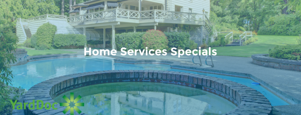 YardDoc Home Services Specials - Landscaping, Pools, Pests, Handyman, Power Washing - Austin TX